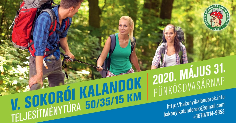 V. Sokorói Kalandok Teljesítménytúra 50 / 35 / 15 km